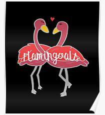 Flamingoals Relationship Goals - Flamingoes, Birds, Fowls, Animals, Ornithologists, Birdwatchers, Birders Gift Poster