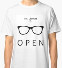 The Library is Open Classic T-Shirt