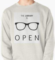 Sudadera cerrada La biblioteca está abierta