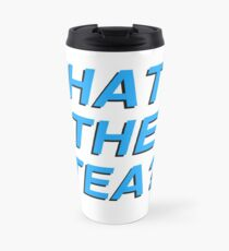 What's The Tea Travel Mug