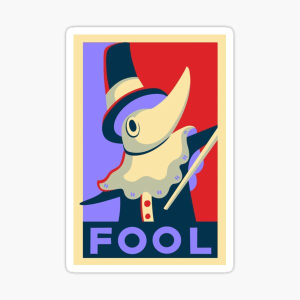 Excalibur FOOL Propaganda Sticker