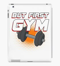 But First Gym iPad Case/Skin