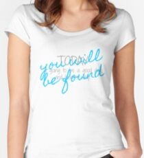 You Will Be Found Women's Fitted Scoop T-Shirt