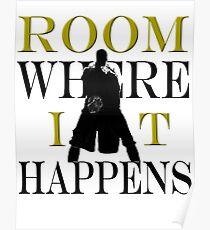 Burr Room Where It Happens Poster