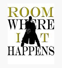 Burr Room Where It Happens Photographic Print