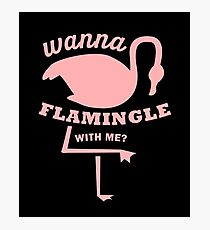 Wanna Flamingle With Me - Flamingoes, Birds, Fowls, Animals, Ornithologists, Birdwatchers, Birders Gift Photographic Print