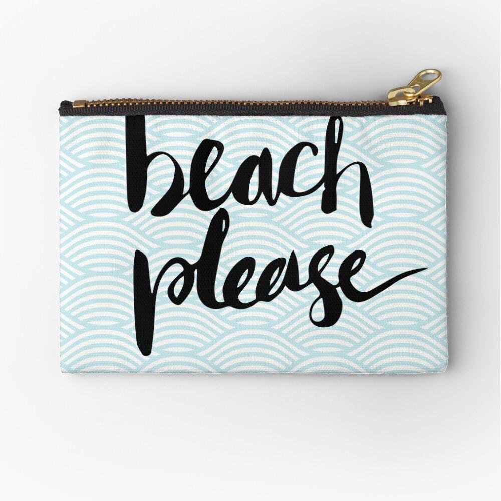 Beach Please Zipper Pouch
