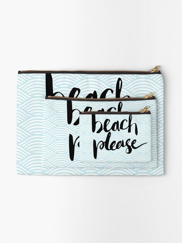 Alternate view of Beach Please Zipper Pouch