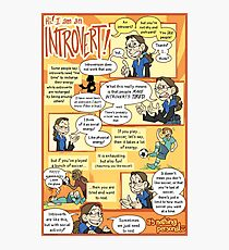 Hi! I am an Introvert! Photographic Print