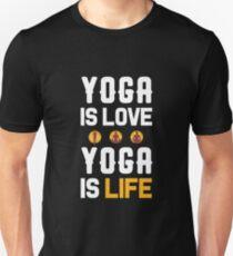 Yoga Is Love Yoga Is Life T-Shirt