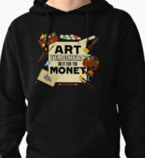 Teachers Art Teach Do it for the monet T-Shirt