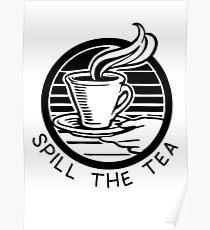 Spill the tea Poster