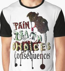 Consequences Graphic T-Shirt