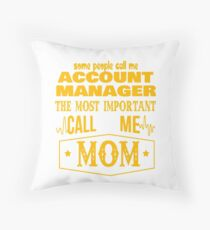 ACCOUNT MANAGER BEST COLLECTION 2017 Throw Pillow