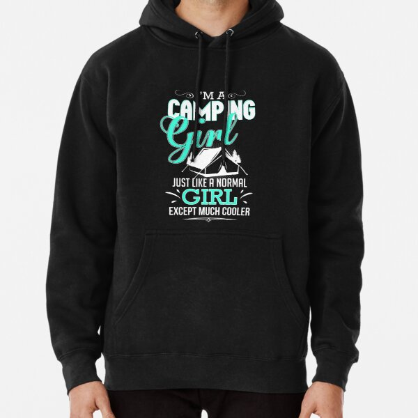 I'm A Camping Girl funny camping slogan Pullover Hoodie
