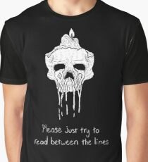 Please just try to read between the lines Graphic T-Shirt