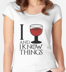 I drink and I know things - Tyrion Lannister Women's Fitted Scoop T-Shirt