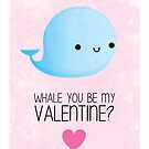 Whale you be my Valentine? by cheezup