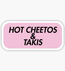Hot Cheetos and Takis Pink Sticker