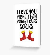 Mehr als Dobby liebt Socken Grußkarte
