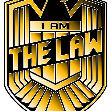 I Am The Law by anfa