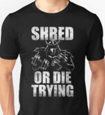 shred or die trying gym training lifting weights strong cartoon game Unisex T-Shirt