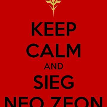 Keep Calm and Sieg Neo Zeon by EGOTAKU