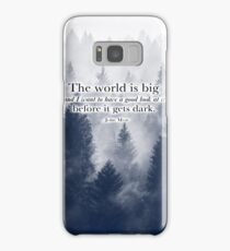"""""""The World is Big"""" Travel Quote Samsung Galaxy Case/Skin"""