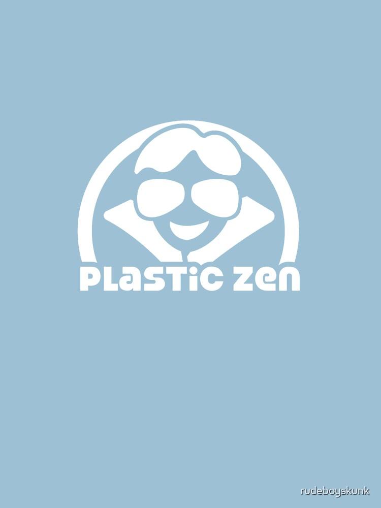 Plastic Zen Happy Times by rudeboyskunk