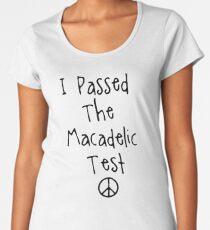 "Mac Miller "" I Passed The Macadelic Test "" Women's Premium T-Shirt"
