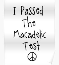 "Mac Miller "" I Passed The Macadelic Test "" Poster"
