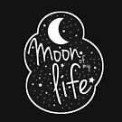 Moon of my life by Mominsminions