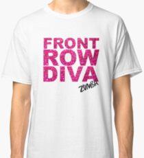 Front Row Diva Classic T-Shirt