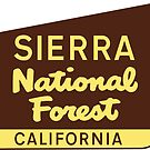 SIERRA NATIONAL FOREST CALIFORNIA PARK HIKING CAMPING CLIMBING CAMPER by MyHandmadeSigns