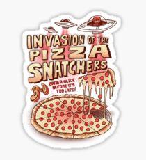 Invasion of the Pizza Snatchers Sticker
