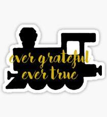 Ever Grateful Ever True Train Sticker