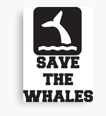 Save The Whales, Icon, Quote Canvas Print