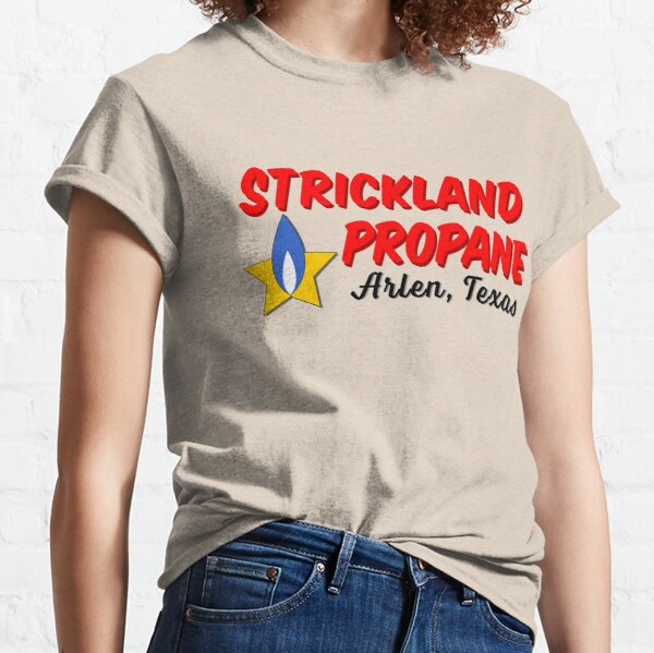 Strickland Propane - Arlen Texas Classic T-Shirt
