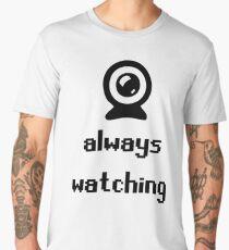 Always Watching Men's Premium T-Shirt