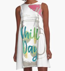 Chill Day  A-Line Dress