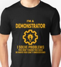 DEMONSTRATOR - NICE DESIGN 2017 Unisex T-Shirt