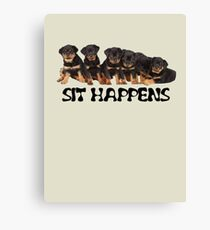 Sit Happens For Six Rottweiler Puppies Canvas Print