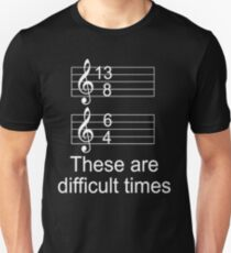 5c203d98933 These Are Difficult Times shirt Unisex T-Shirt