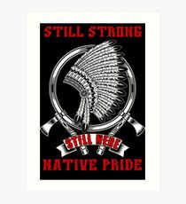 Native pride Art Print