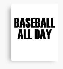 Baseball All Day Canvas Print