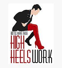 Make These High Heels Work Photographic Print