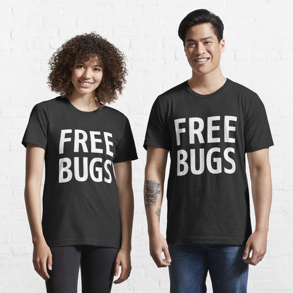 Free Bugs - What you get from a programmer - White Text Design Essential T-Shirt
