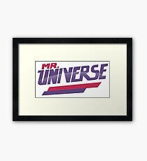 Mr. Universe parody funny humor character evil good tv show cartoon movie Framed Print