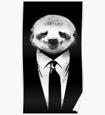 Sloth Suit funny joke humor animals lazy tie elegant Poster