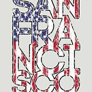 US Flag City - San Francisco by HandDrawnTees
